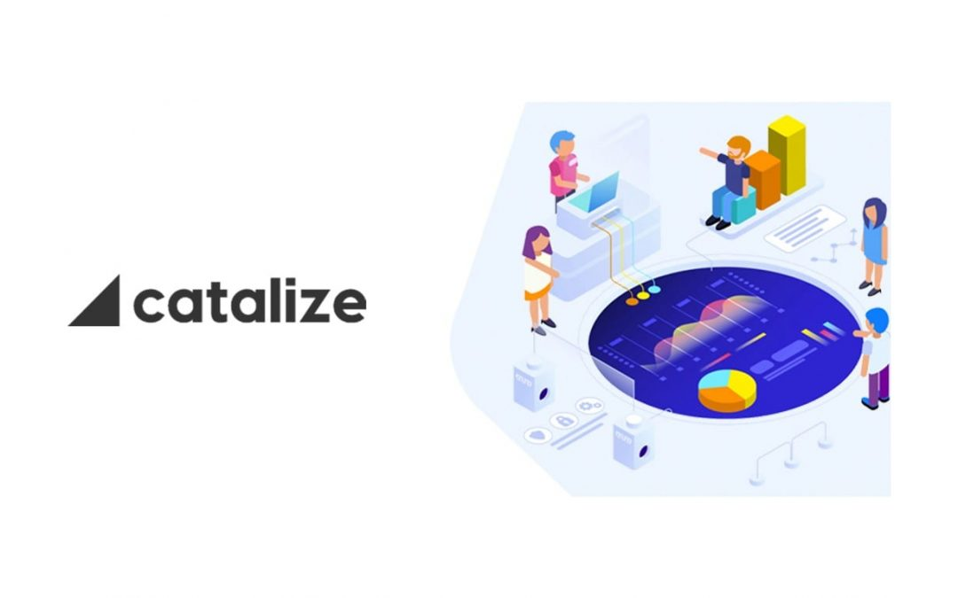 Catalize