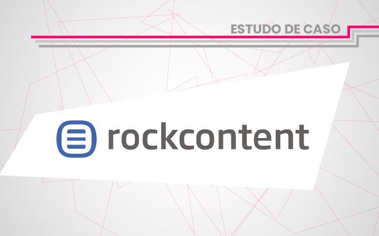 Estudo de Caso Rock Content