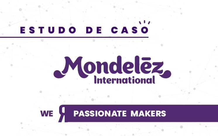 Como a Inovação Aberta ajudou a Mondelez Brasil a lidar com a covid-19