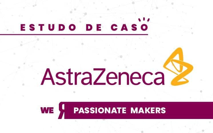 [CASE] AstraZeneca usa Inovação Aberta para entender jornada dos pacientes
