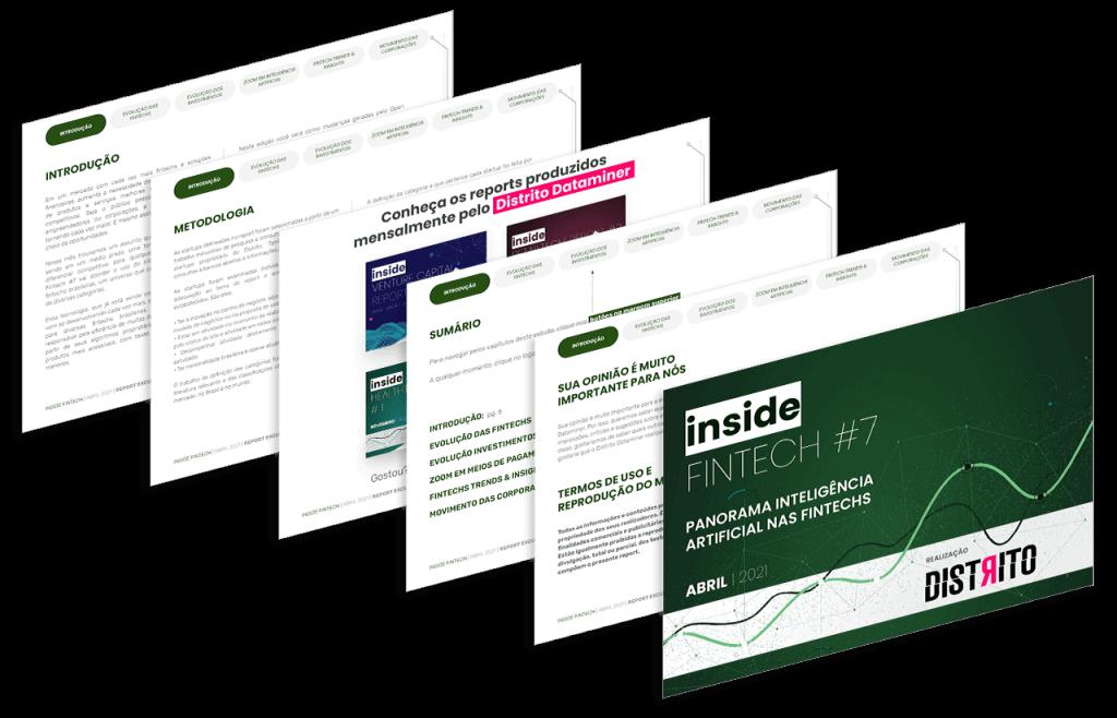 Na imagem, você vê a capa do estudo Inside Fintech Report, edição 7. A imagem é uma montagem com várias páginas do estudo.