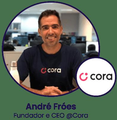 Na imagem, André Fróes, fundador e CEO da Cora